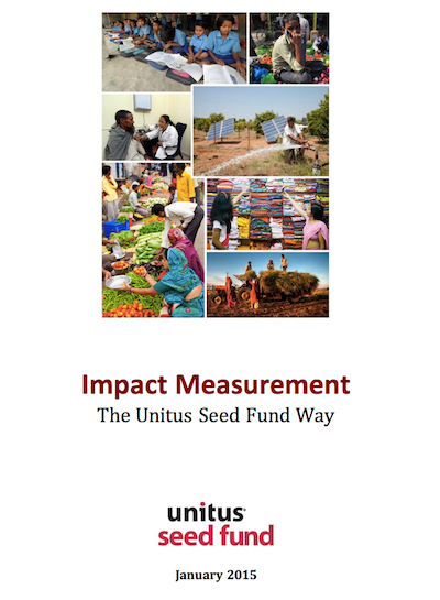 Finding Realistic Impact Measures for Investors, Entrepreneurs: Presenting Unitus Seed Fund's new guide for measuring impact