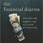 The Financial Lives of Struggling Americans: The Financial Diaries and The Unbanking of America