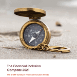 Financial Inclusion During – And After – COVID-19: The 2021 Compass Survey Reveals the True Scale of the Challenges Ahead